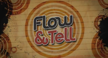 Flow and Tell